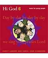 HI GOD Volume VI (SONGBOOK) by Carey Landry - $20.95