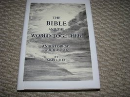The Bible and the World Together an Historical Guide Book By Mary Utley ... - $63.93