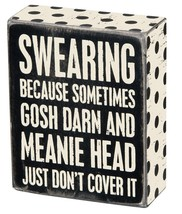Swearing Because Meanie Head Doesn't Cover it Box Sign Primitives Kathy ... - $12.95