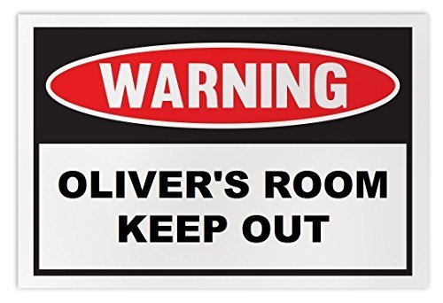 Personalized Novelty Warning Sign: Oliver's Room Keep Out - Boys, Girls, Kids, C