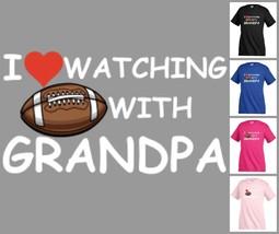 I LOVE WATCHING WITH GRANDPA Football T-shirt Kid's Children Unisex K29 - $12.99