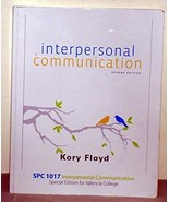 Interpersonal Communication (Special Edition for Valencia College) [Unkn... - $13.84