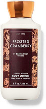 BATH AND BODY WORKS BODY LOTION  FROSTED CRANBERRY  8 FL OZ   - $15.50