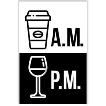 Coffee AM Wine PM Wall Art Decor - $12.38