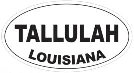 Tallulah Louisiana Oval Bumper Sticker or Helmet Sticker D4021 - $1.39+