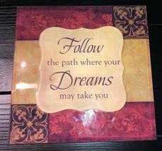 "Inspirational Quote Wall Plaque Decor. Follow Dreams. 9""x9"" - $8.10"