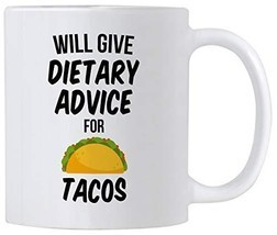 Registered Dietitian Gifts. Will Give Dietary Advice For Tacos. Funny 11... - $19.58