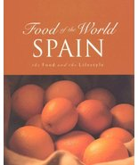 Spain : The Food and the Lifestyle [Hardcover] Leblanc, Beverly - $6.44