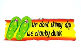 Hand Carved Flip Flop We Dont Skinny Dip We Chunky Dunk Sign Towels Beach Surfbo - $29.60