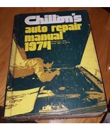 Chilton's Auto Repair Manual 1974 : American Cars from 1967-1974 Hardcover - $8.00
