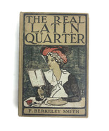 Vintage 1901 The Real Latin Quarter F. Berkeley Smith 1st Edition Trave... - $46.66
