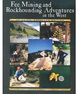Fee Mining and Rockhounding Adventures in the West  ~ Rock Hounding - $15.95