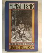 The Last Tsar: The Life & Death of Nicholas II by Edvard Radzinsky (Hard... - $14.86