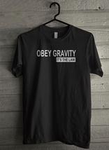 Obey Gravity It's The Law - Custom Men's T-Shirt (3123) - $19.13+