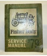 1979 Chevrolet Camaro Firebird Trans Am Fisher Body Service Manual Dayto... - $19.79
