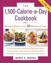 The 1500-Calorie-a-Day Cookbook [Paperback] Hughes, Nancy S. - $5.00