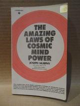 The Amazing Laws of Cosmic Mind Power [Unknown Binding] [Jan 01, 1965] Joseph Mu