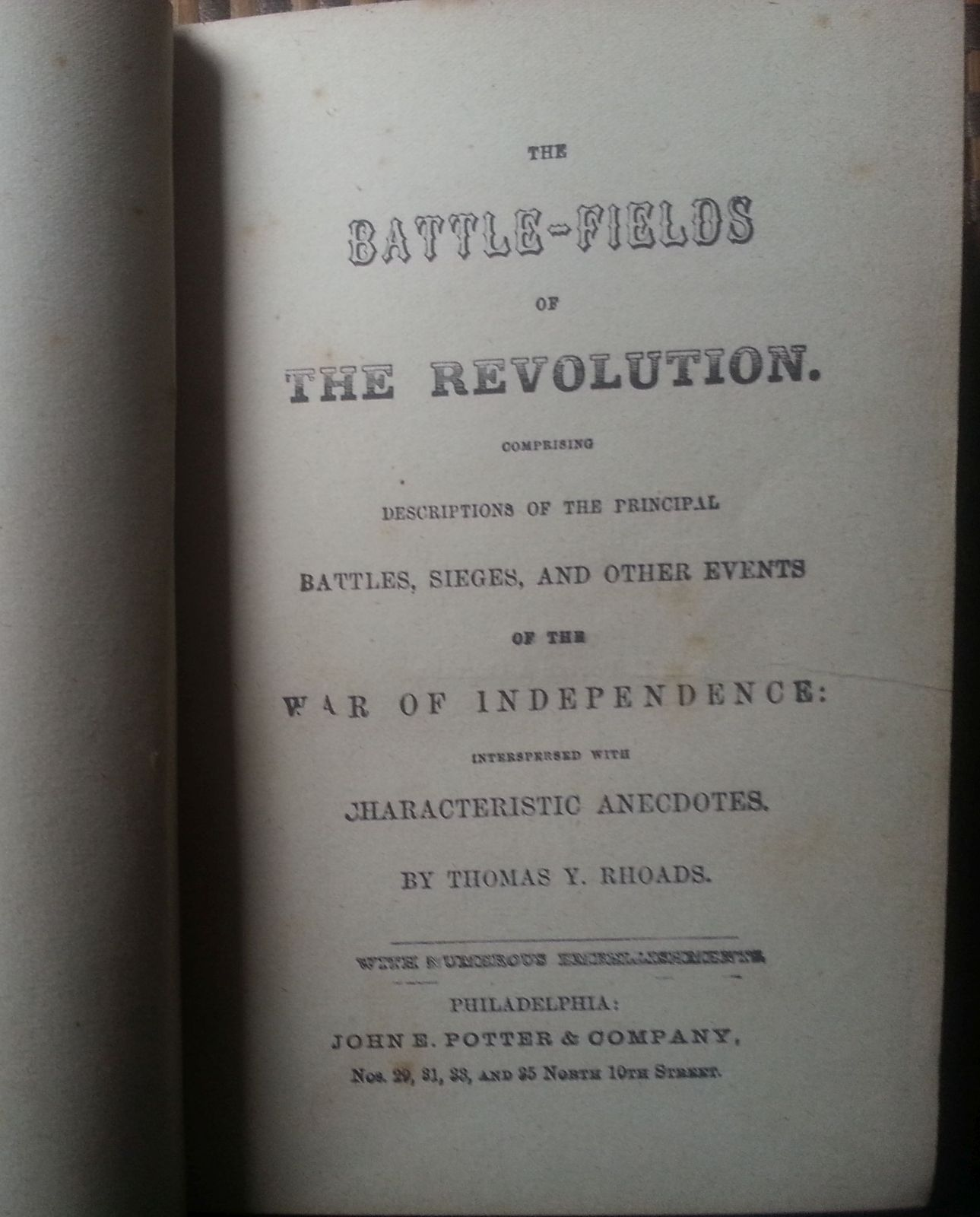 The Battle-Fields of the Revolution by Thomas Y. Rhoads HB