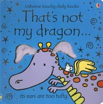 That's Not My Dragon (Usborne Touchy-feely Books) [Board book] Watt, Fiona and W