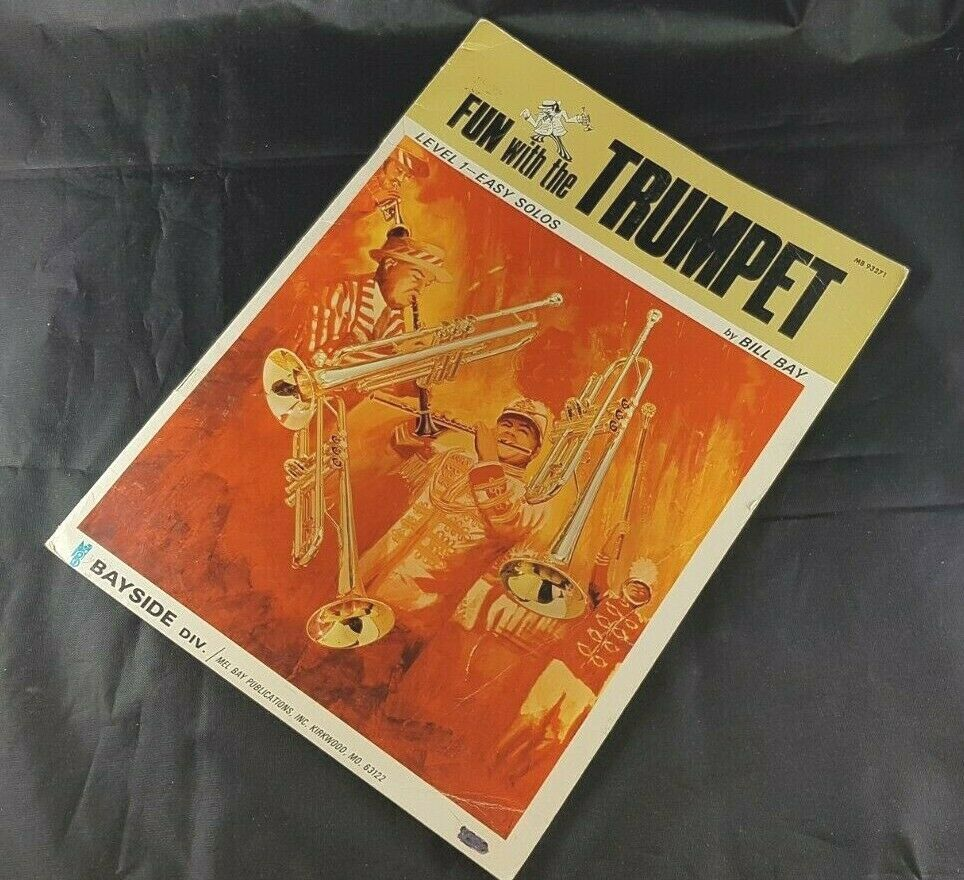 Fun with the Trumpet Level 1 Easy Solos Book MB93271 Bill Bay VTG 1970 Mel Bay