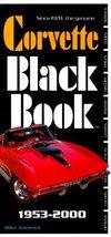 The Corvette Black Book, 1953-2000 Antonick, Michael - $14.20