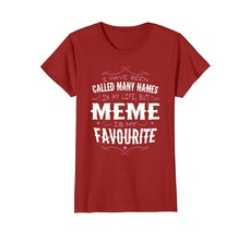 Funny Shirts - Meme Is My Favorite Name Mother's Day Gift T-shirt Women Wowen - $19.95+
