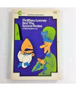 Matthew Looney and the Space Pirates Childrens Vintage Book 1974 Jerome ... - $25.99