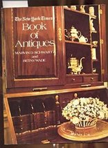 The New York Times Book of Antiques by Betsy Wade and Marvin Schwartz, h... - $10.00