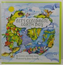 Let's Celebrate Earth Day by Connie and Peter Roop - $7.99