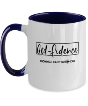 Religious Mugs God Fidence Knowing I Can't But He Can Navy-2T-Mug  - $17.95