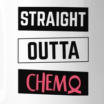 Straight Outta Chemo Breast Cancer White Mug image 2