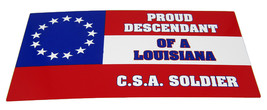 Lot of 6 Proud Descendant of a Louisiana CSA Soldier Decal Bumper Sticker - $13.88