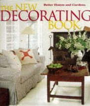 The New Decorating Book (Better Homes and Gardens(R)) Caringer, Denise L. - $6.49