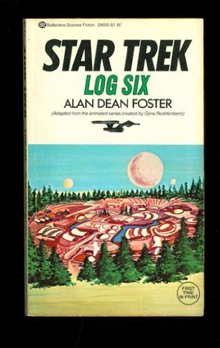 Star Trek Log Six [Feb 12, 1976] Foster, Alan Dean