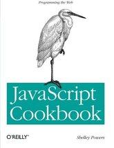JavaScript Cookbook [Jul 29, 2010] Powers, Shelley - $8.41