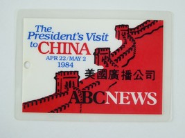 Ronald Reagan Vintage Press Pass The President's Visit To China 1984 Cre... - $98.95