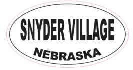 Snyder Village Nebraska Oval Bumper Sticker D7043 Euro Oval - $1.39+