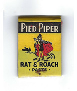 Vintage The PIED PIPER RAT & ROACH PASTE Matchbook w/MATCHES 1 Struck of... - $14.84
