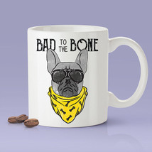 New Mug - Bad To The Bone [Gift Idea For Him or Her   Makes A Fun - $10.99+