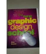 The New Graphic Design School by Alan Swann MILL011 - $4.00