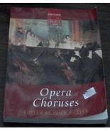 Opera Choruses, John Rutter, Oxford Choral Classics, 1995  OLD MUSIC BOOK - $11.87