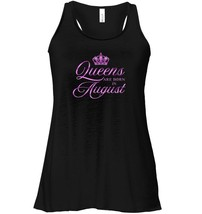 Queen Are Born in August Pink Leo Birthday Funny Flowy Racerback Tank - $26.95+