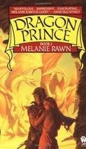 Dragon Prince (Book 1) Rawn, Melanie - $9.90