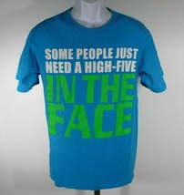 """NOVALTY FUNNY T-SHIRT """" SOME PEOPLE JUST NEED A HIGH FIVE IN THE FACE """" ... - $8.37"""