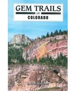 Gem Trails of Colorado - $13.95
