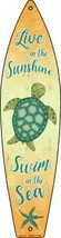 """LIVE IN THE SUNSHINE METAL SURFBOARD NOVELTY SIGN 17"""" x 4.5"""" PATIO POOL ... - $12.99"""