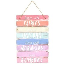 Dance With Fairies Swim With Mermaids Ride A Unicorn Rainbow Bedroom Sig... - $13.47
