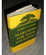 Searching for your Ancestors hardback book by Gilbert H. Doane - $4.99