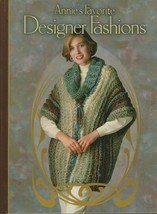 "Hard Covered Book- ""Annie's Favorite Designer Fashions"" -Annie's Attic-G... - $18.00"