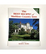 The Best Recipes Maritime Country Inns Cookbook David S Towler 2000 - $17.81
